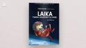 Laika - marea călătorie în spațiu