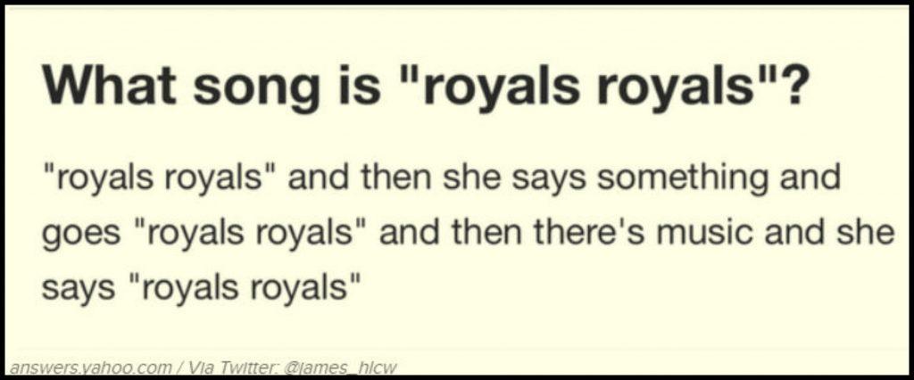 """Ce melodie are versurile royals royals?"""